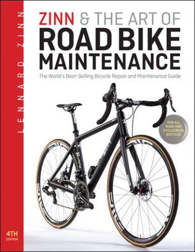 Zinn & the Art of Road Bike Maintenance, 4th edition