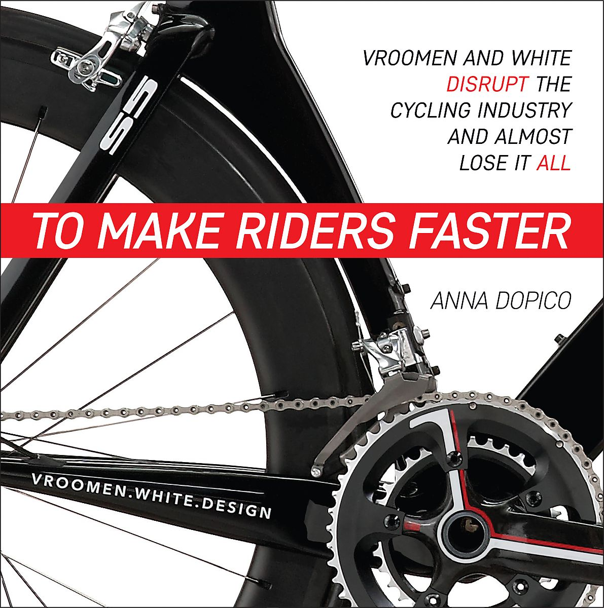 New book examines how Cervélo disrupted the industry | Bicycle